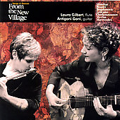 Songs & Dances From the Village / Gilbert, Goni