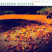 Ricardo Silveira: Outro Rio (Another River) [Digipak]