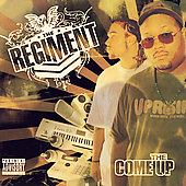 The Regiment: The Come Up