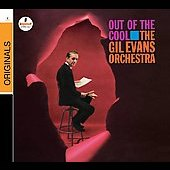 Gil Evans/Gil Evans Orchestra: Out of the Cool