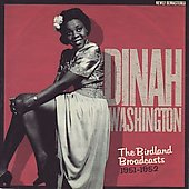 Dinah Washington: The Birdland Broadcasts 1951-1952