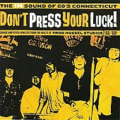 Various Artists: Don't Press Your Luck! The in Sound of 60's Connecticut