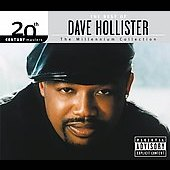 Dave Hollister: 20th Century Masters: The Millennium Collection [PA] [Digipak]