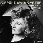 Oppens Plays Carter - The Complete Piano Music