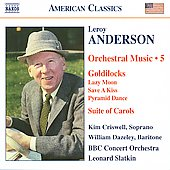 American Classics - Anderson: Orchestral Music Vol 5 / Leonard Slatkin, BBC Concert Orchestra