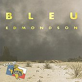 Bleu Edmondson: Live at Billy Bob's Texas [Bonus Track]