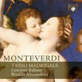 Monteverdi: Tasso Madrigals / Rinaldo Alessandrini, Camerata Italiano