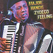 Major Handy/Buckwheat Zydeco: Zydeco Feeling *
