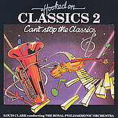 Royal Philharmonic Orchestra: Hooked On Classics 2: Can't Stop the Classics