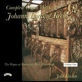 Krebs: Complete Organ Works, Vol. 1
