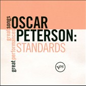 Oscar Peterson: Standards: Great Songs/Great Performances