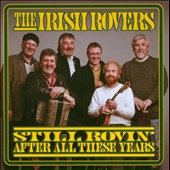 The Irish Rovers: Still Rovin' After All These Years