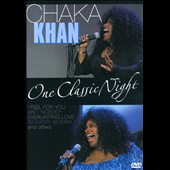 Chaka Khan: One Classic Night [DVD]