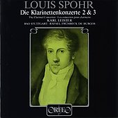 Spohr: Clarinet Concertos nos 2 & 3 / Karl Leister