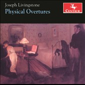 Joseph Livingstone: Physical Overtures