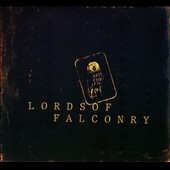 Lords of Falconry: Lords Of Falconry [Digipak]