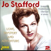 Jo Stafford: Love, Mystery and Adventure