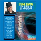 Frank Sinatra: My Kind of Broadway