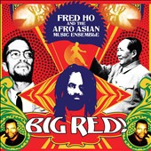 Fred Ho: Big Red! [Digipak] *