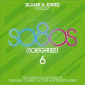 Blank & Jones: So Eighties, Vol. 6