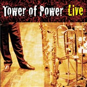 Tower of Power: Soul Vaccination: Tower of Power Live