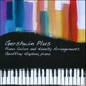 Gershwin Plus: Piano Solos and Novelty Arrangements / Geoffrey Haydon, piano