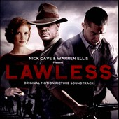 The Bootleggers (Nick Cave & Warren Ellis)/Nick Cave/Warren Ellis: Lawless [Original Motion Picture Soundtrack]