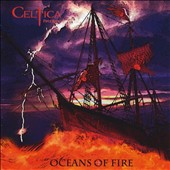 Celtica Pipes Rock: Oceans of Fire