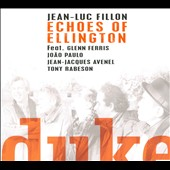 Jean-Luc Fillon: Echoes of Ellington [Digipak]