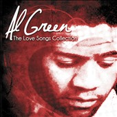 Al Green (Vocals): The Love Songs Collection
