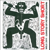 Various Artists: Long Story Short: Curated by Peter Brötzmann