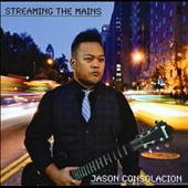 Jason Consolacion: Streaming The Mains