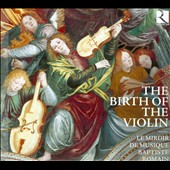 The Birth of the Violin, a collection of contrasting works for the early violin / Baptiste Romain, renaissance violin