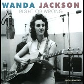 Wanda Jackson: Right or Wrong