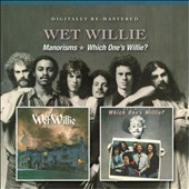 Wet Willie: Manorisms/Which One's Willie *