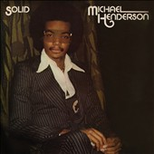 Michael Henderson (Bass): Solid [Expanded Edition]