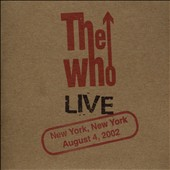 The Who: Live: New York NY 8/4/02 [Slipcase]