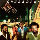 The Crusaders: Street Life [Limited Edition] [Remastered]