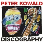 Peter Kowald: Discography [Box]