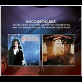 John Davis & The Monster Orchestra (Disco): Disco Recharge: Ain't That Enough For You/ The Monster Orchestra Strikes Again