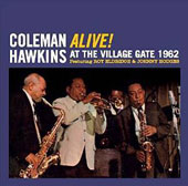 Coleman Hawkins: Alive! At the Village Gate 1962
