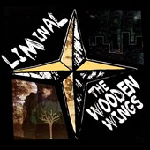 The Wooden Wings: Liminal