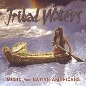 Various Artists: Tribal Waters: Music from Native Americans