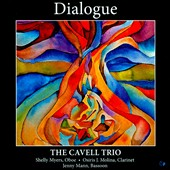 Dialogue - works for wind trio by Maros, Tansman, Zaheri, Lutoslawski, Schickele, Loucheur, Chaudoir, Schulhoff / Cavell Trio