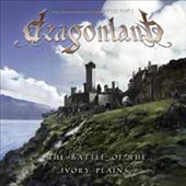 Dragonland: Battle of the Ivory Plains [Deluxe]