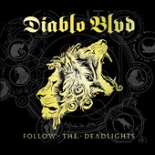 Diablo Blvd.: Follow the Deadlights *