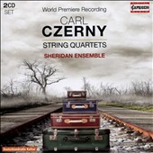 Carl Czerny (1791-1857): String Quartets / Sheridan Ensemble