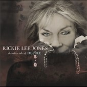 Rickie Lee Jones: The Other Side of Desire [Digipak]