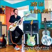 John Lisi & Delta Funk/John Lisi: Shut the Front Door! [Digipak]