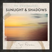 Jon Foreman: The Wonderlands: Sunlight & Shadows